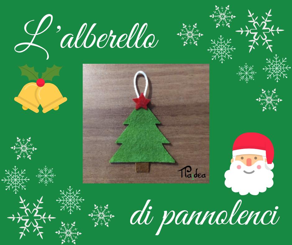 Pannolenci Lavoretti Di Natale.Un Lavoretto Per Natale L Alberello Di Pannolenci Paidea